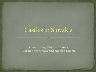 Castles  in Slovakia