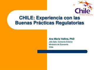 CHILE: Experiencia con las Buenas Prácticas Regulatorias