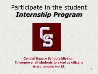 Participate in the student   Internship Program