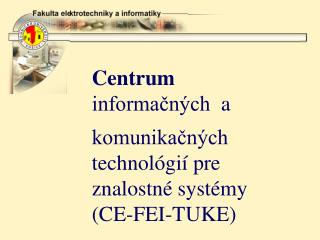 C entrum  informačných  a