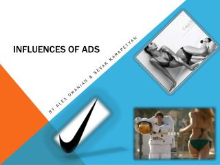 Influences of Ads