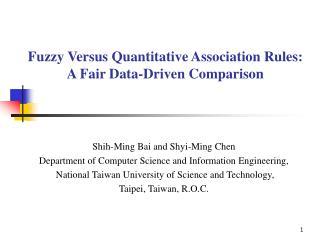 Fuzzy Versus Quantitative Association Rules: A Fair Data-Driven Comparison