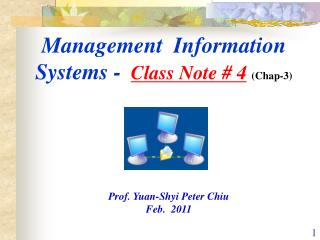Management  Information Systems -  Class Note # 4 (Chap-3)