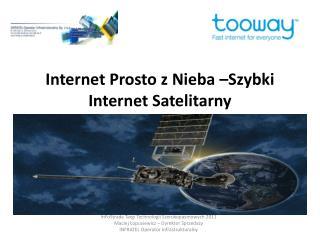 Internet Prosto z Nieba –Szybki Internet Satelitarny