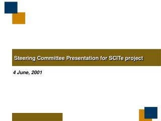 Steering Committee Presentation for SCITe project