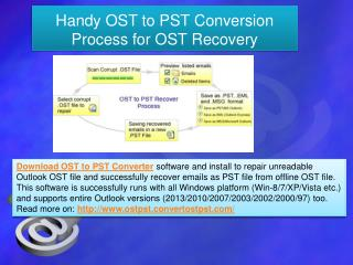 Handy OST to PST Conversion Process for OST Recovery