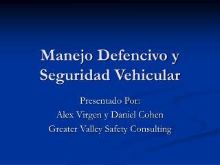 Manejo  Defencivo y Seguridad Vehicular