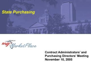 Contract Administrators' and Purchasing Directors' Meeting November 10, 2005