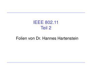 IEEE 802.11 Teil 2