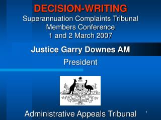 DECISION-WRITING Superannuation Complaints Tribunal Members Conference 1 and 2 March 2007