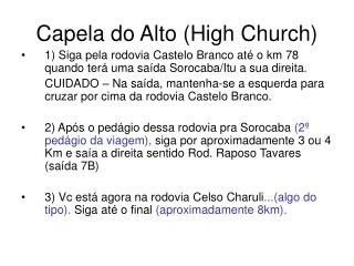 Capela do Alto (High Church)
