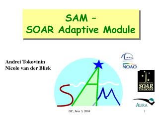 SAM – SOAR Adaptive Module