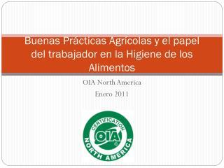 Buenas Prácticas Agrícolas y el papel del trabajador en la Higiene de los Alimentos