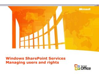 Windows SharePoint Services Managing users and rights