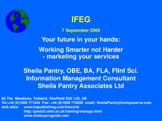 IFEG 7 September 2000 Your future in your hands: