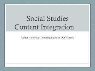 Social Studies  Content Integration