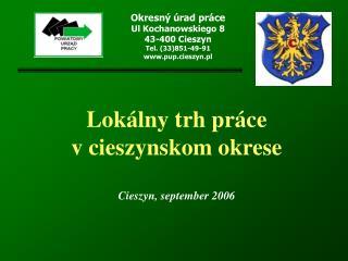 Lokálny trh práce  v cieszynskom okrese Cieszyn, september 2006