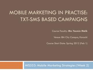 MIS553: Mobile Marketing Strategies (Week 2)