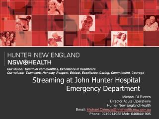 Streaming at John Hunter Hospital  Emergency Department