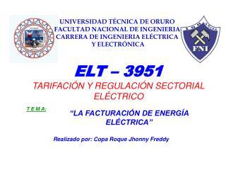 ELT – 3951 TARIFACIÓN Y REGULACIÓN SECTORIAL ELÉCTRICO