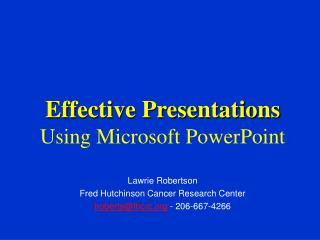 Effective Presentations Using Microsoft PowerPoint