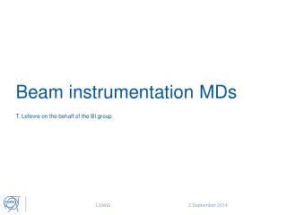 Beam instrumentation MDs