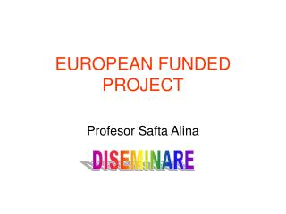 EUROPEAN FUNDED PROJECT