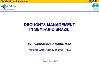 DROUGHTS MANAGEMENT  IN SEMI-ARID BRAZIL
