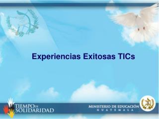 Experiencias Exitosas TICs