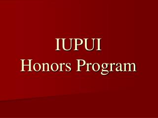 IUPUI  Honors Program