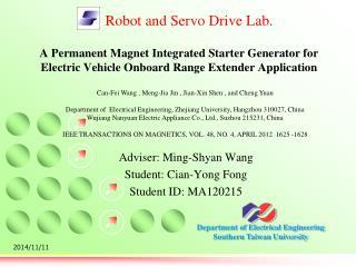 Adviser: Ming-Shyan Wang Student: Cian-Yong Fong Student ID: MA120215