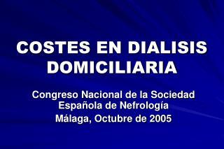 COSTES EN DIALISIS DOMICILIARIA