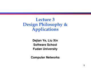 Lecture 3 Design Philosophy & Applications