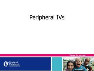 Peripheral IVs