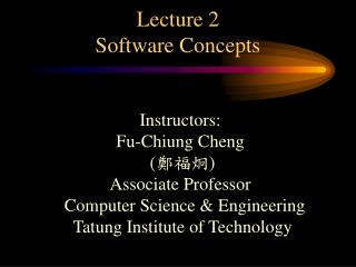 Lecture 2 Software Concepts