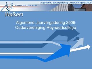 Algemene Jaarvergadering 2009 Oudervereniging Reynaertcollege