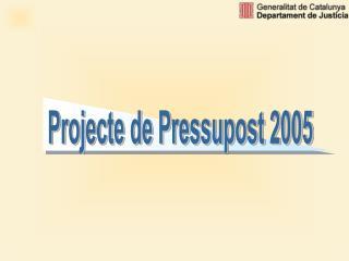 Projecte de Pressupost 2005