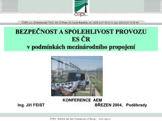 ČEPS – Reliable and Safe Transmission of Energy.    ceps.cz