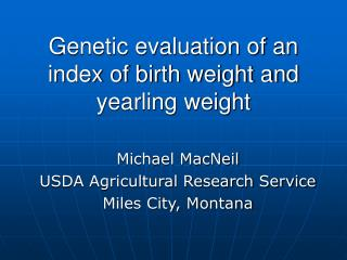 Genetic evaluation of an index of birth weight and yearling weight