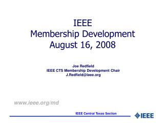 IEEE  Membership Development  August 16, 2008