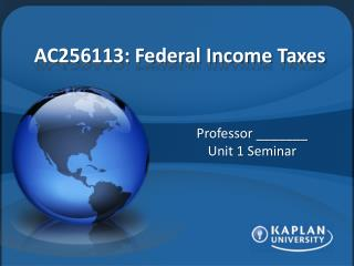 AC256113: Federal Income Taxes