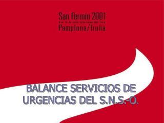 BALANCE SERVICIOS DE URGENCIAS DEL S.N.S.-O .