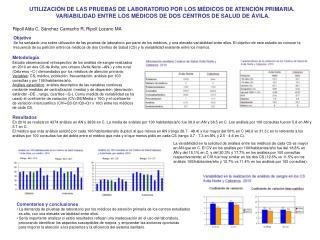 UTILIZACIÓN DE LAS PRUEBAS DE LABORATORIO POR LOS MÉDICOS DE ATENCIÓN PRIMARIA.