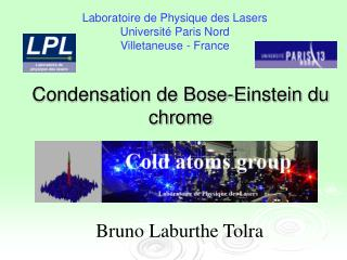 Condensation de Bose-Einstein du chrome