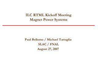 ILC RTML Kickoff Meeting  Magnet Power Systems