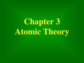 Chapter 3 Atomic Theory