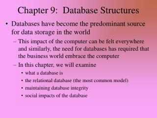 Chapter 9:  Database Structures