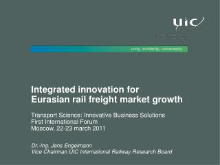 Integrated innovation for Eurasian rail freight market growth