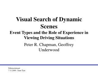 Peter R. Chapman, Geoffrey Underwood
