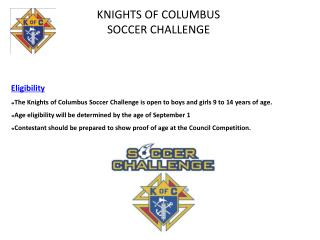 KNIGHTS OF COLUMBUS  SOCCER CHALLENGE